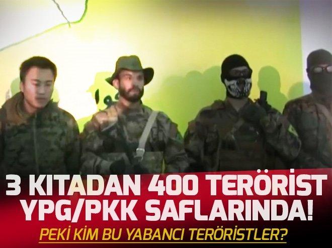 3 KITADAN 400 TERÖRİST YPG/PKK SAFLARINDA! PEKİ KİM BU YABANCI TERÖRİSTLER?