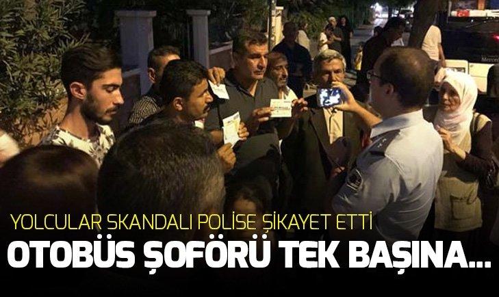 YOLCULAR SKANDALI POLİSE ŞİKAYET ETTİLER