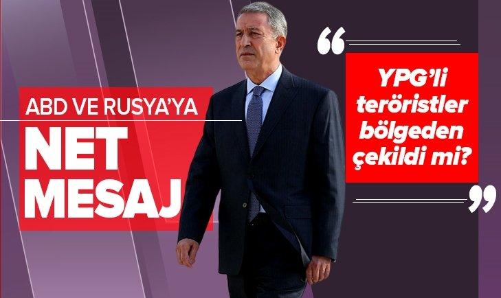 Bakan Akar: YPG'li teröristler bölgeden çekilmedi