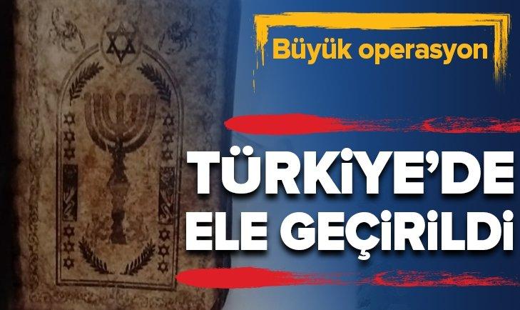 TÜRKİYE'DE ELE GEÇİRİLDİ