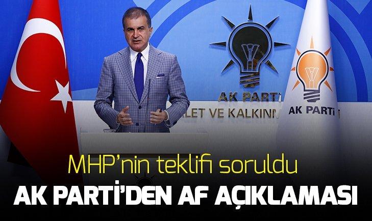 AK PARTİ'DEN AF AÇIKLAMASI