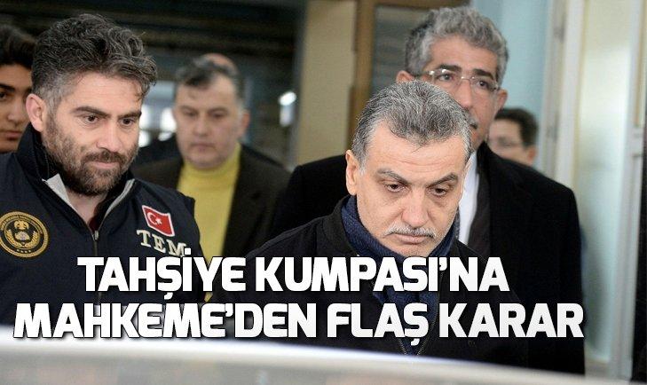 TAHŞİYE KUMPASI'NA BÖLGE ADLİYE MAHKEMESİ'NDEN ONAMA!