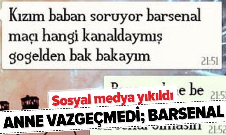 WHATSAPP'TAN ANNESİ İLE FUTBOL KONUŞTU...