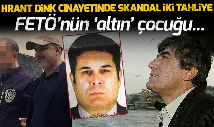 HRANT DİNK CİNAYETİNDE İKİ SKANDAL TAHLİYE!