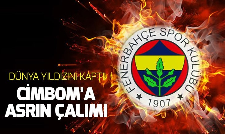 Fenerbahçe'den asrın transfer çalımı!