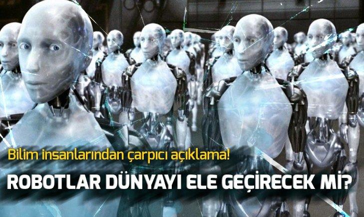 ROBOTLAR DÜNYAYI ELE GEÇİRECEK Mİ?