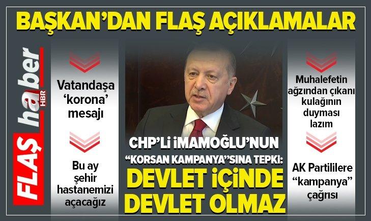 """Erdoğan'dan  İmamoğlu'nun """"korsan kampanya""""sına tepki"""