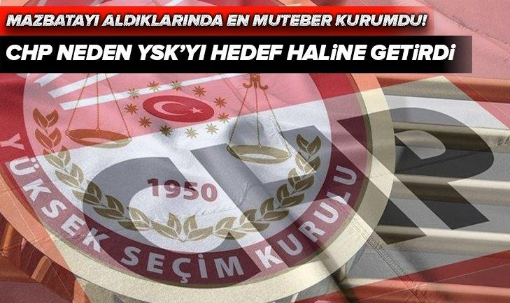YSK neden CHP'liler için hain ve çete oldu?