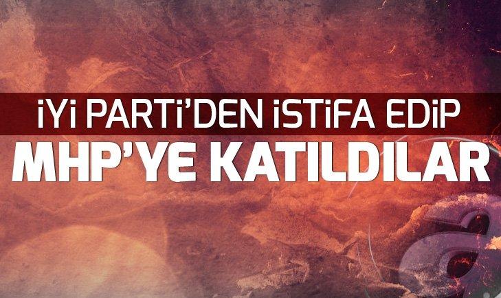 İYİ PARTİ'DEN İSTİFA EDİP MHP'YE KATILDILAR