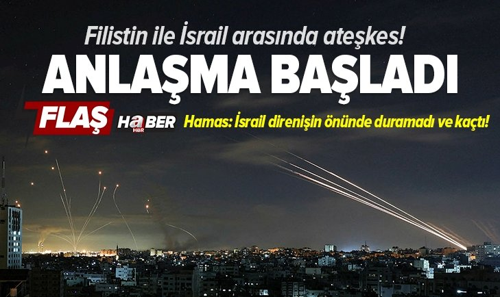 Son dakika: Filistin ile İsrail arasında ateşkes! Süreç başladı