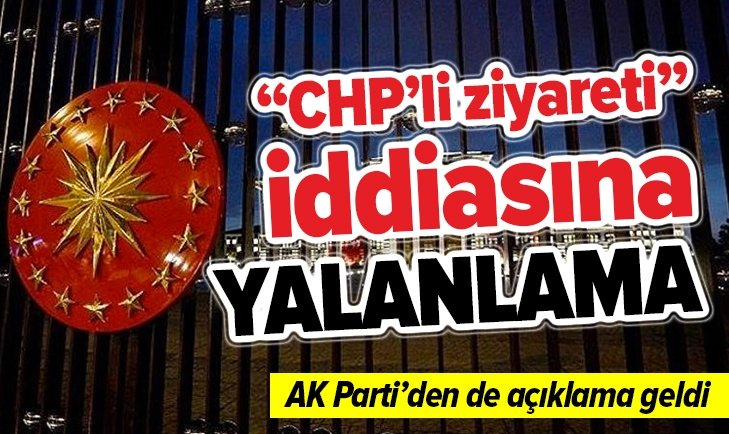 BEŞTEPE'YE GİDEN CHP'Lİ İDDİASINA YALANLAMA