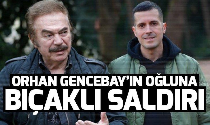 Orhan Gencebay'ın oğlu Gökhan Gencebay'a bıçaklı saldırı