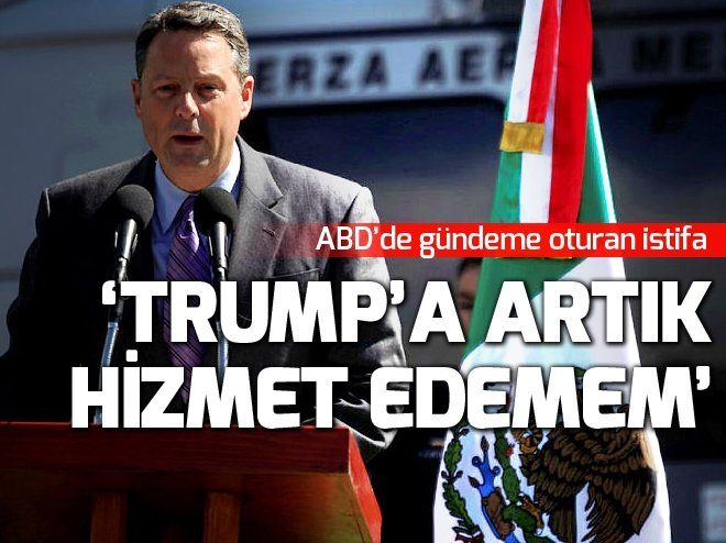 'TRUMP'A ARTIK HİZMET EDEMEM' DEYİP İSTİFA ETTİ