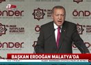 Son dakika Başkan Erdoğan'dan Malatya'da flaş açıklamalar |Video