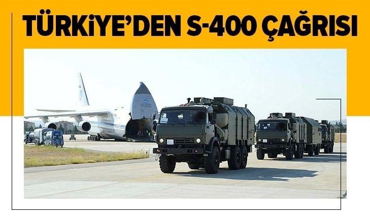 TÜRKİYE'DEN S-400 ÇAĞRISI