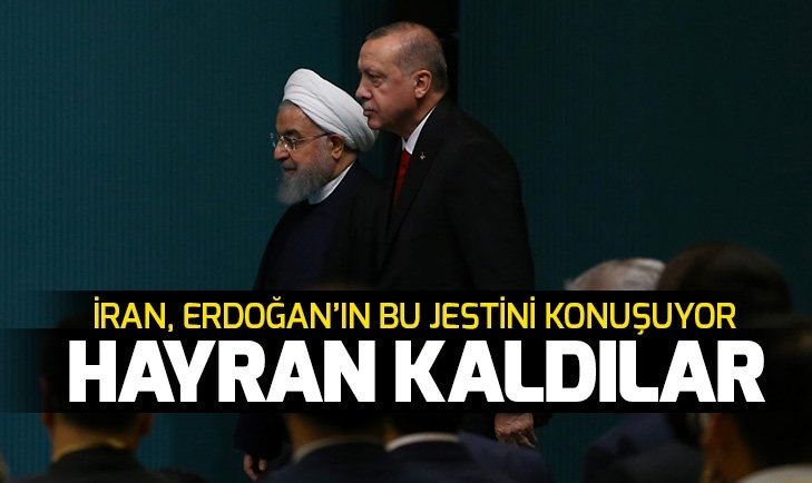 İran, Başkan Erdoğan'ın bu jestini konuşuyor