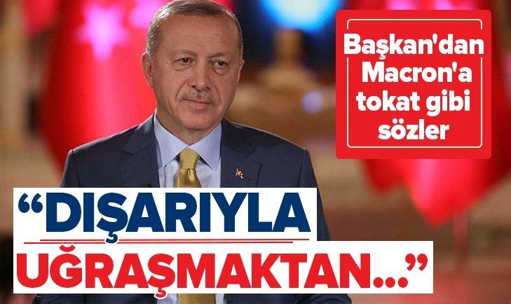 BAŞKAN ERDOĞAN'DAN MACRON'A TOKAT GİBİ SÖZLER!