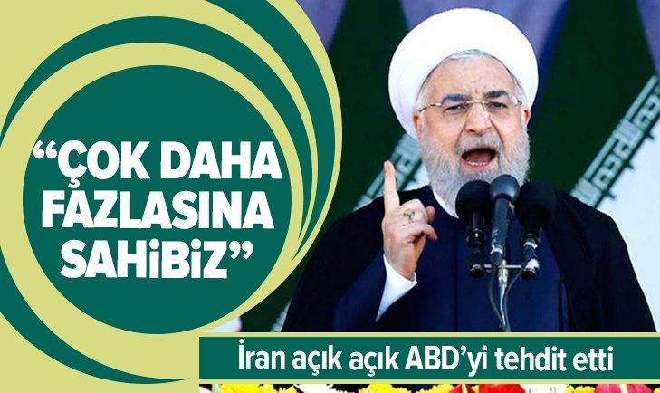 Ruhani açık açık ABD'yi tehdit etti: Çok daha fazlasına sahibiz