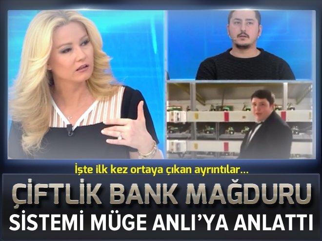 ÇİFTLİK BANK MAĞDURU DOLANDIRICILIK SİSTEMİNİN NASIL İŞLEDİĞİNİ MÜGE ANLI'YA ANLATTI