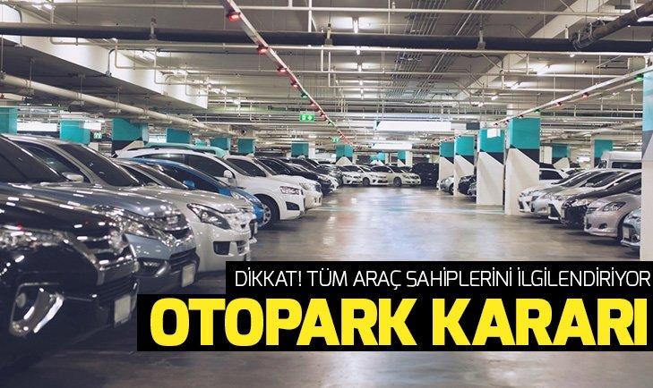 YARGITAY'DAN DİKKAT ÇEKEN 'OTOPARK' KARARI