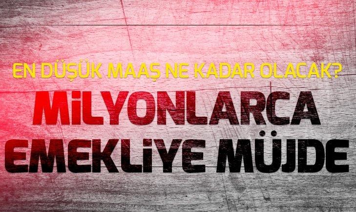 MİLYONLARCA EMEKLİYE SON DAKİKA MÜJDESİ!