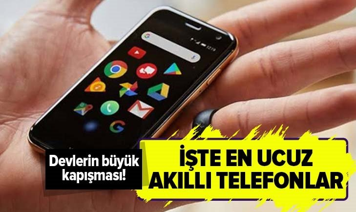 BU LİSTEYE BAKMADAN TELEFON ALMAYIN! İŞTE EN UCUZ AKILLI TELEFONLAR...