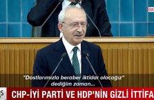CHP – İYİ Parti ve HDP'nin gizli ittifakı