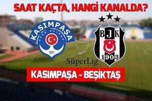 Kasımpaşa - Beşiktaş maçı saat kaçta, hangi kanalda? Muhtemel 11'ler