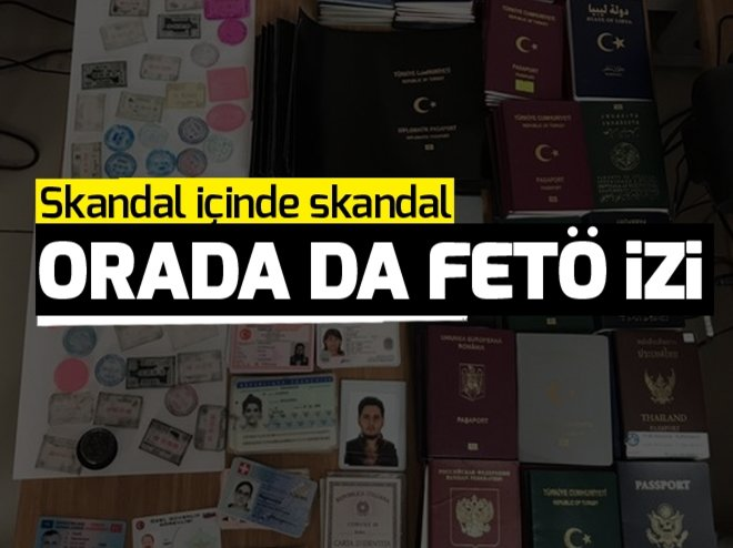 SAHTE PASAPORT OPERASYONUNDA FETÖ İZİ