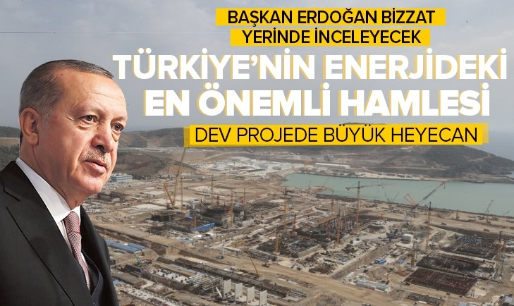Başkan Erdoğan Mersin'de inşa edilen Akkuyu NGS'de inceleme yapacak