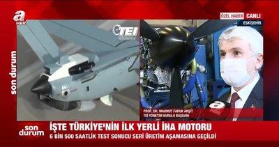 Terörle mücadele Türkiye'nin gücüne güç katacak flaş gelişmeyi A Haber canlı yayında verdi | İlk yerli İHA motoru...
