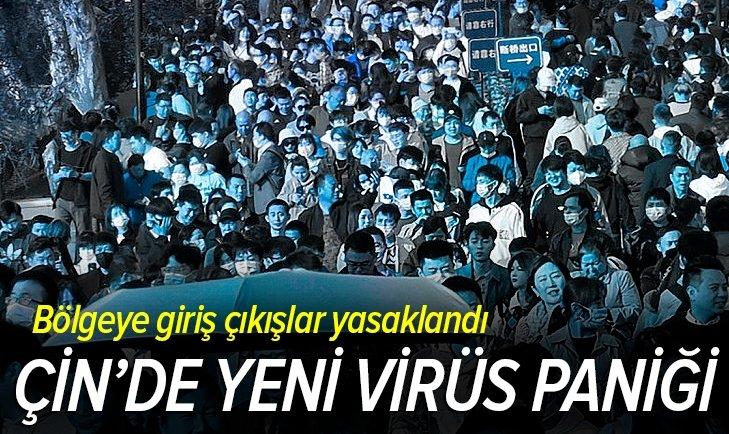 Çin'de yeni virüs paniği! Giriş çıkışlar yasaklandı
