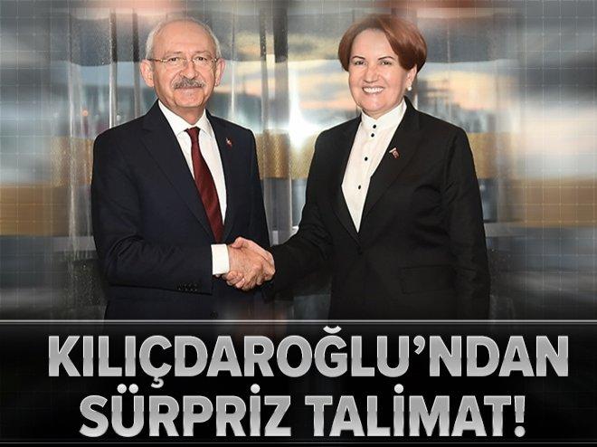 KILIÇDAROĞLU'NDAN SÜRPRİZ TALİMAT!
