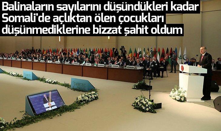 Başkan Erdoğan: Açlıktan ölen çocukları düşünmediklerine bizzat şahit oldum