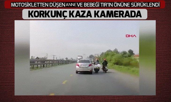 FECİ KAZA! MOTOSİKLETTEN DÜŞEN ANNE VE BEBEĞİ...