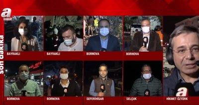 A Haber İzmir'de yaşanan 6,6'lık depremdeki son durumu muhabirleriyle aktardı