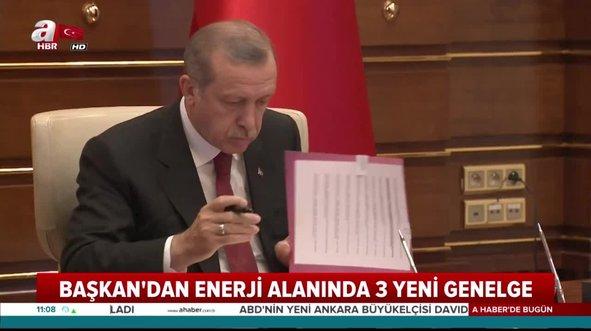 Başkan Erdoğan 3 yeni genelgeyi imzaladı