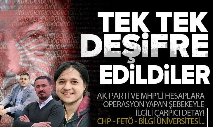 CHP-FETÖ destekli sosyal medya çetesi deşifre oldu