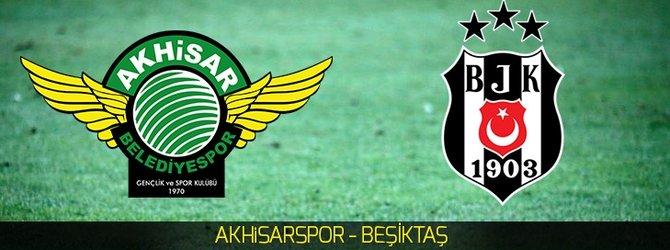 Akhisarspor - Beşiktaş (Canlı Anlatım)
