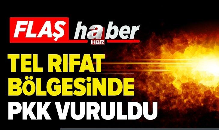 TEL RIFAT BÖLGESİNDE PKK/YPG HEDEFLERİ VURULDU