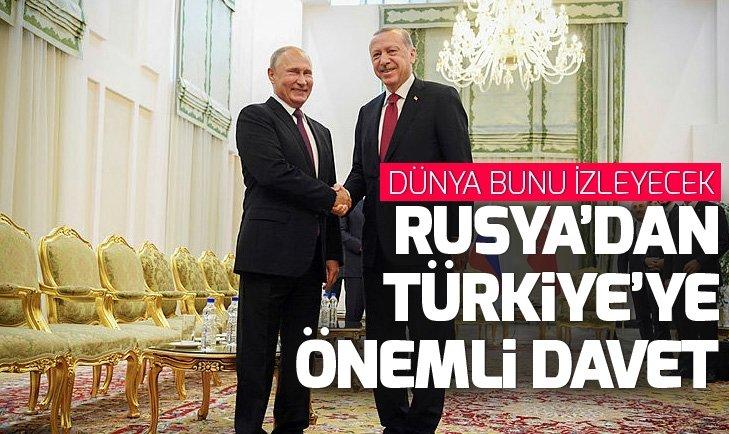RUSYA'DAN TÜRKİYE'YE ÖNEMLİ DAVET