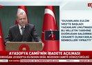 Başkan Erdoğandan flaş Ayasofya sözleri: 1934de kimler müzeye çevirdi?