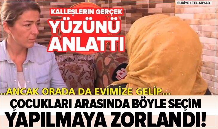 ÇOCUĞU PKK/YPG TARAFINDAN KAÇIRILAN ANNE KONUŞTU