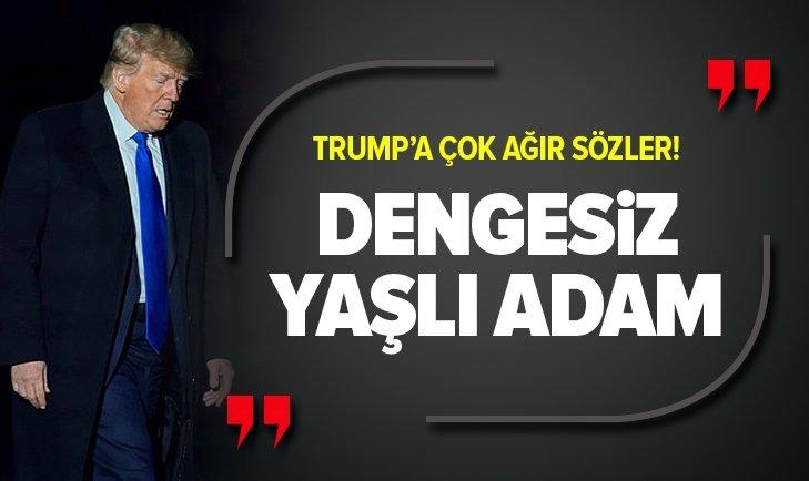 TRUMP'A ÇOK AĞIR SÖZLER! DENGESİZ YAŞLI ADAM
