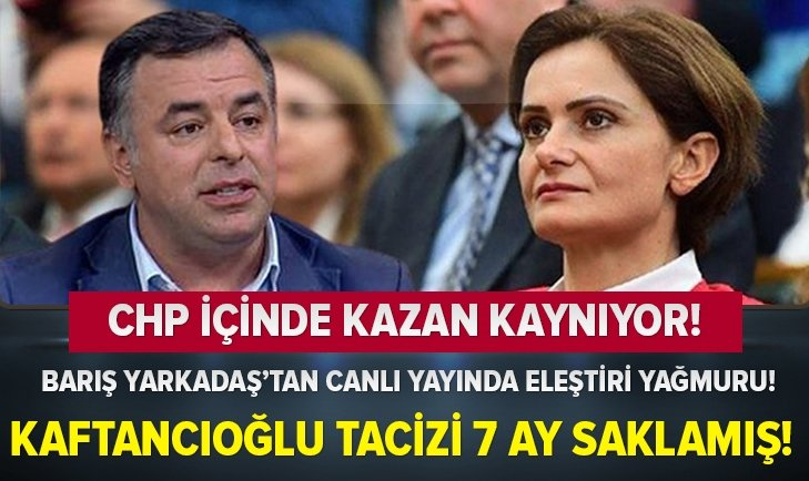 Canan Kaftancıoğlu tacizi 7 ay saklamış!