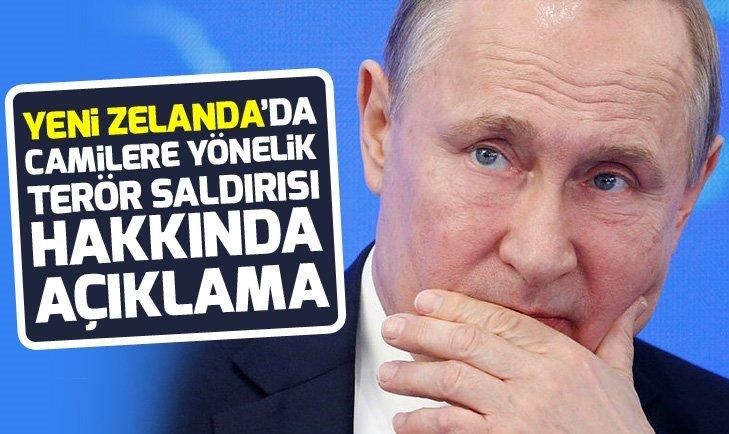 Putin'den Yeni Zelanda'da camilere yönelik saldırı hakkında açıklama
