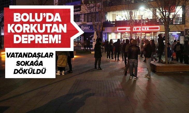 BOLU'DA KORKUTAN DEPREM! VATANDAŞ SOKAĞA DÖKÜLDÜ...