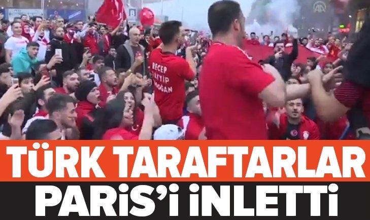 FRANSA - TÜRKİYE MAÇI ÖNCESİ TÜRK TARAFTARLAR PARİS'İ İNLETTİ