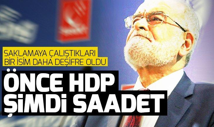 Önce HDP şimdi Saadet! Karamollaoğlu buna ne diyecek?