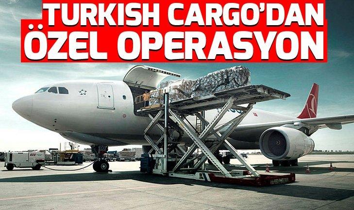 Turkish Cargodan özel operasyon